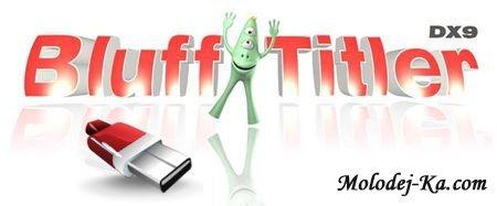 BluffTitler DX9 8.0.3 Portable