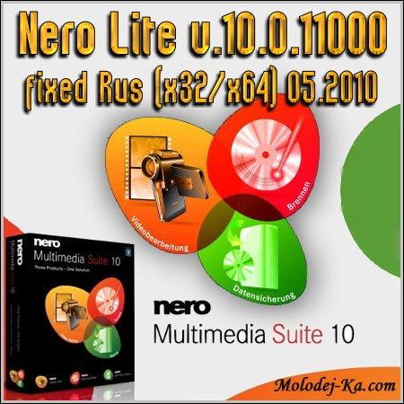 Nero Lite v.10.0.11000 fixed Rus (x32/x64) 05.2010