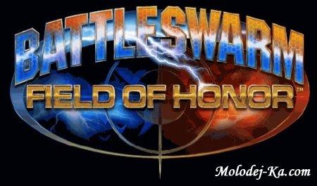 Battleswarm Field of Honor 2010 / RU