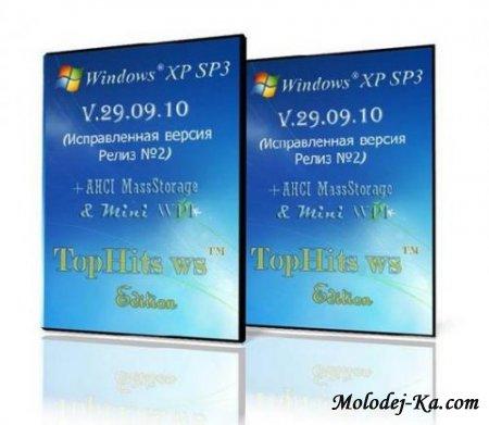 Windows XP SP3 TopHits™ Edition V.29.09.10+AHCI Masstorage+ Miini WPI 2010